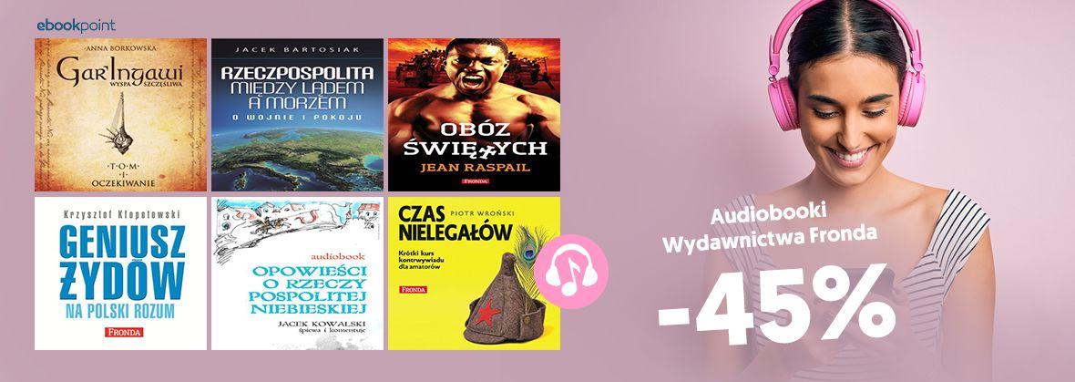 Promocja na ebooki Audiobooki Wydawnictwa Fronda / -45%